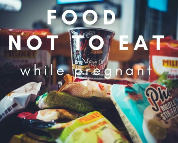 List of foods not to eat while pregnant